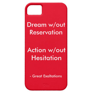Dream without Reservation - Great Exaltations iPhone SE/5/5s Case