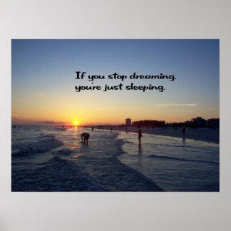 Dream your dream poster