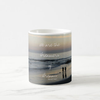 Dreamers of Dreams Mug