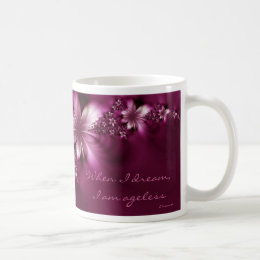Dreaming is Ageless Coffee Mug