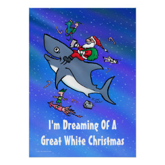 Dreaming Of A Great White Christmas Poster