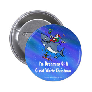 Dreaming Of A Great White Shark Christmas Button