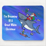 Dreaming Of A Great White Shark Christmas Mouse Pad