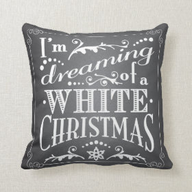 Dreaming of a White Christmas Chalkboard Holiday Throw Pillow