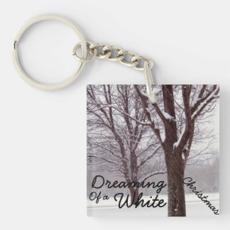 Dreaming of a White Christmas Keychain