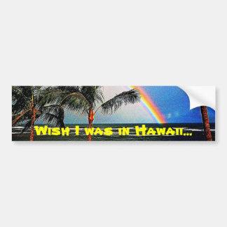Dreaming of Hawaii Bumper Sticker Car Bumper Sticker