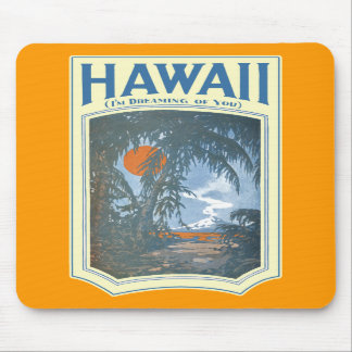 Dreaming of Hawaii Mousepad
