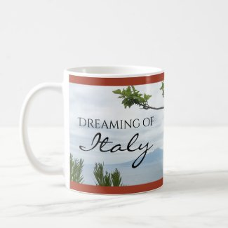 Dreaming of Italy Coffee Mug