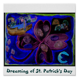 Dreaming of St. Patrick's Day Poster