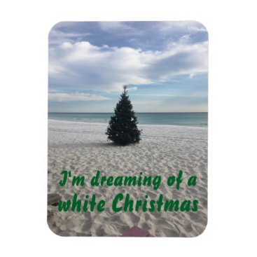 Beach Themed Dreaming of White Christmas Beach Florida Holiday Magnet