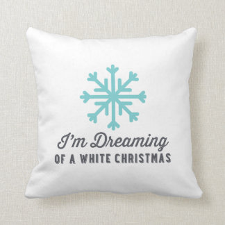Dreaming of White Christmas | Blue Christmas Throw Pillow