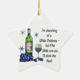 Dreaming of White Christmas,Fun Wine Star Ornament