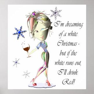 Dreaming of White Christmas Funny Art Poster