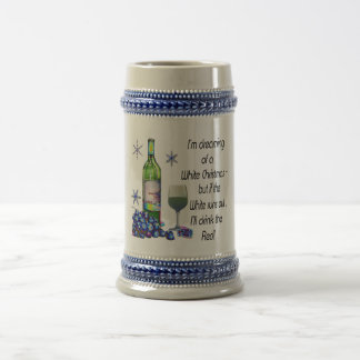 Dreaming of White Christmas, Funny Wine Art Gifts Beer Stein