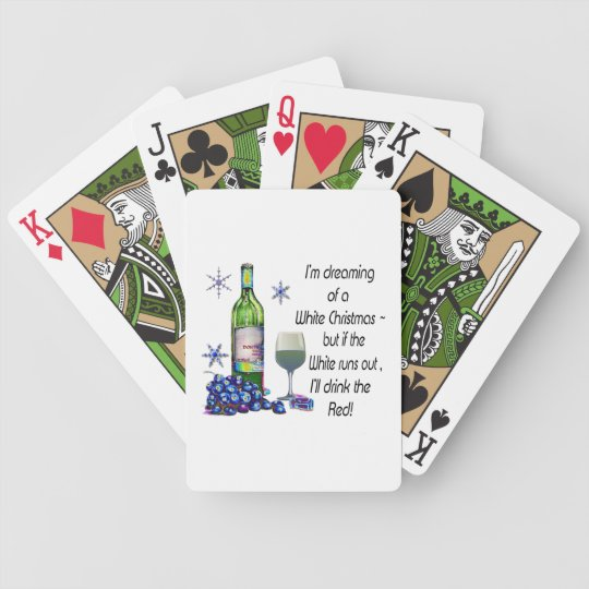 Dreaming of White Christmas, Funny Wine Art Gifts Bicycle Playing Cards