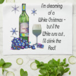 Dreaming of White Christmas, Funny Wine Art Gifts Towel