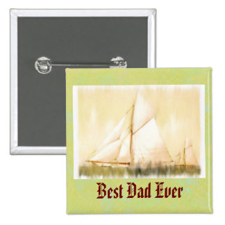 Dreaming Sails Father's Day custom Button