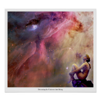 Dreaming the Universe into Being Poster