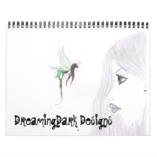 DreamingDark Designs 2009 Calender Calendar