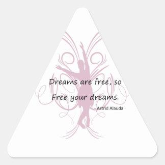 Dreams are Free Triangle Sticker