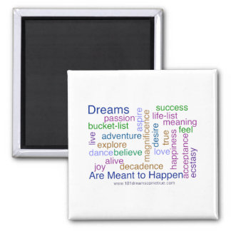 Dreams Are Meant to Happen (bright) 2 Inch Square Magnet
