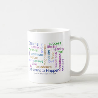 Dreams Are Meant to Happen (bright) Coffee Mug