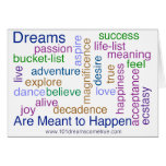 Dreams Are Meant to Happen (bright) Greeting Card