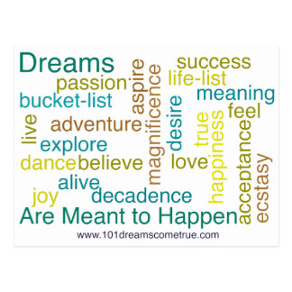 Dreams Are Meant to Happen Postcard