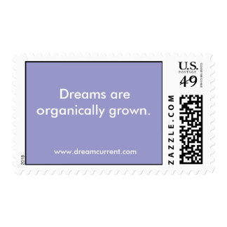 Dreams are organically grown. stamps