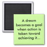 Dreams as goals magnet