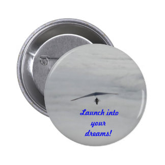 Dreams become realities 2 inch round button