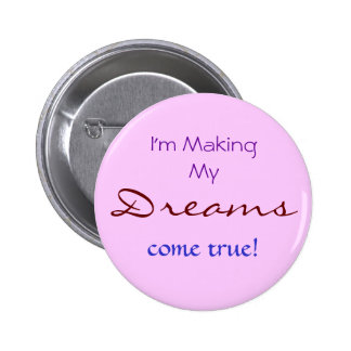 Dreams Pinback Button