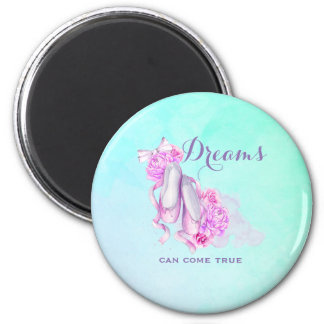 Dreams Can Come True Ballet Slippers in Watercolor Magnet