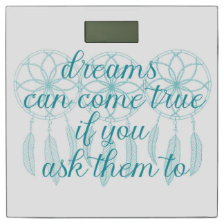 Dreams Can Come True Teal Slogan Dreamcatcher Bathroom Scale