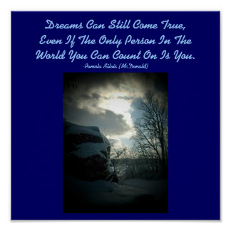Dreams Can Still Come True,....Poster Poster