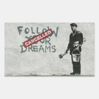 Dreams Cancelled Sticker