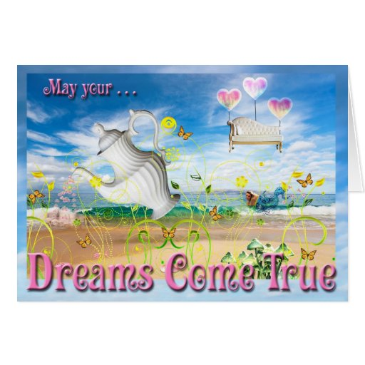 """""""Dreams Come True""""  Artistic Birthday Card"""
