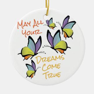Dreams Come True Ceramic Ornament