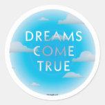 Dreams Come True Classic Round Sticker