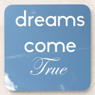 Dreams come true coaster
