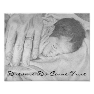 Dreams Come True Sweet Dreams Baby Black and White Posters