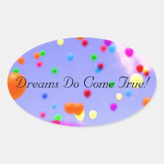 DREAMS DO COME TRUE GIFT/LETTER STICKER