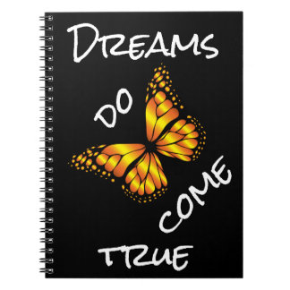 DREAMS DO COME TRUE SPIRAL NOTEBOOK
