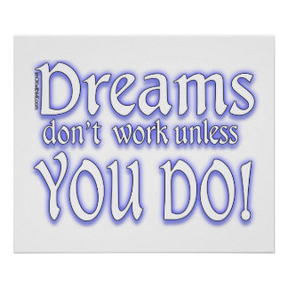 Dreams Don't Work - 3 Poster