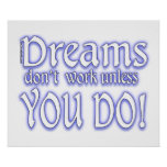 Dreams Don't Work - 3 Posters