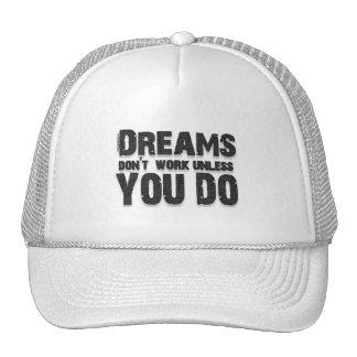 Dreams Don't Work Trucker Hat