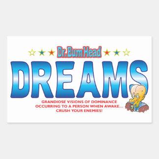 Dreams Dr Bum Head Rectangular Sticker