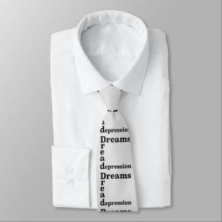 Dreams Dread Depression Tie