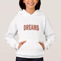 DREAMS Dreamer Sleep Sleepy fashion LOWPRICE GIFTS Hoodie