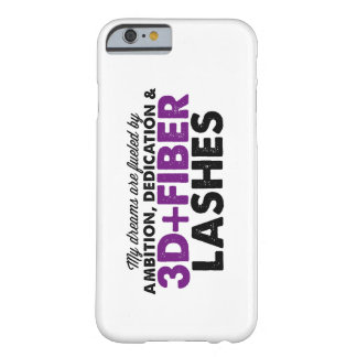 Dreams Fueled by 3D Fiber Lashes Barely There iPhone 6 Case